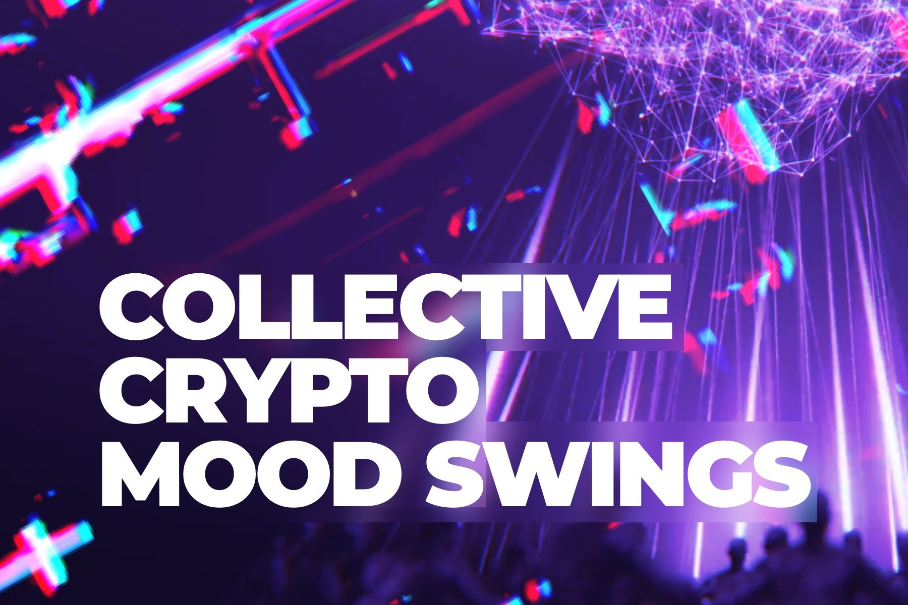 Report. Collective Crypto Mood Swings