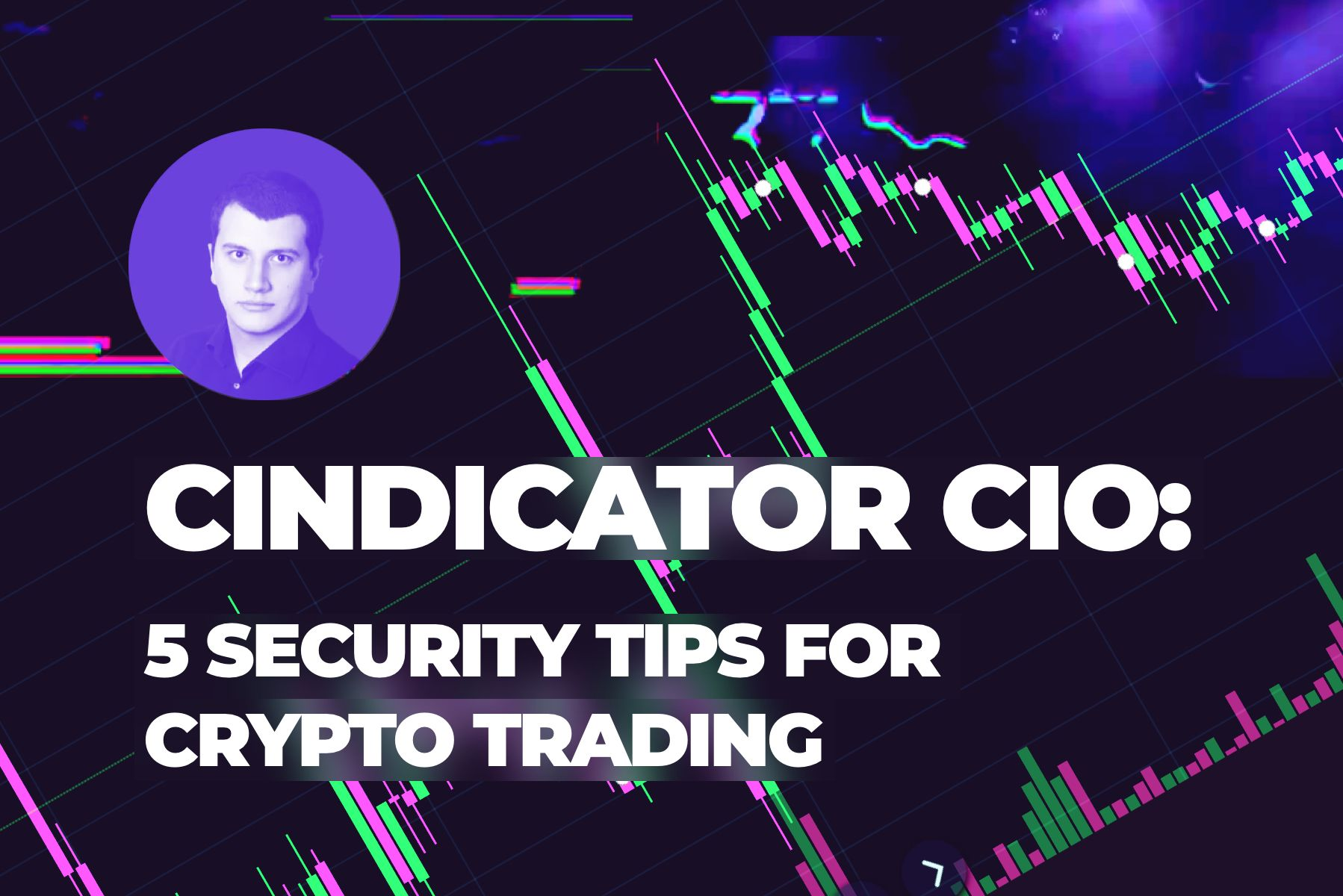 The five most important security tips for crypto trading