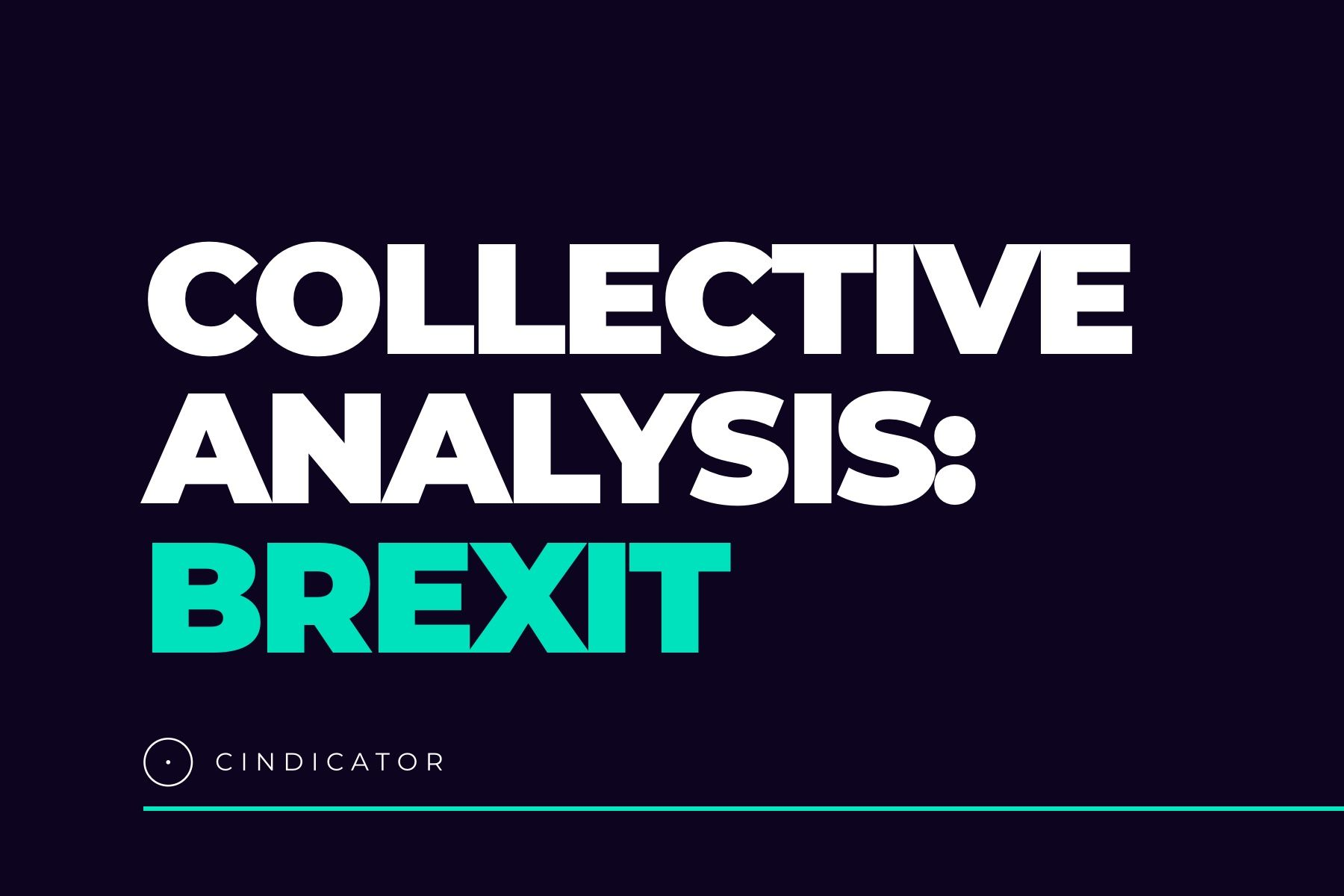 Report. Collective Intelligence analysis: Brexit