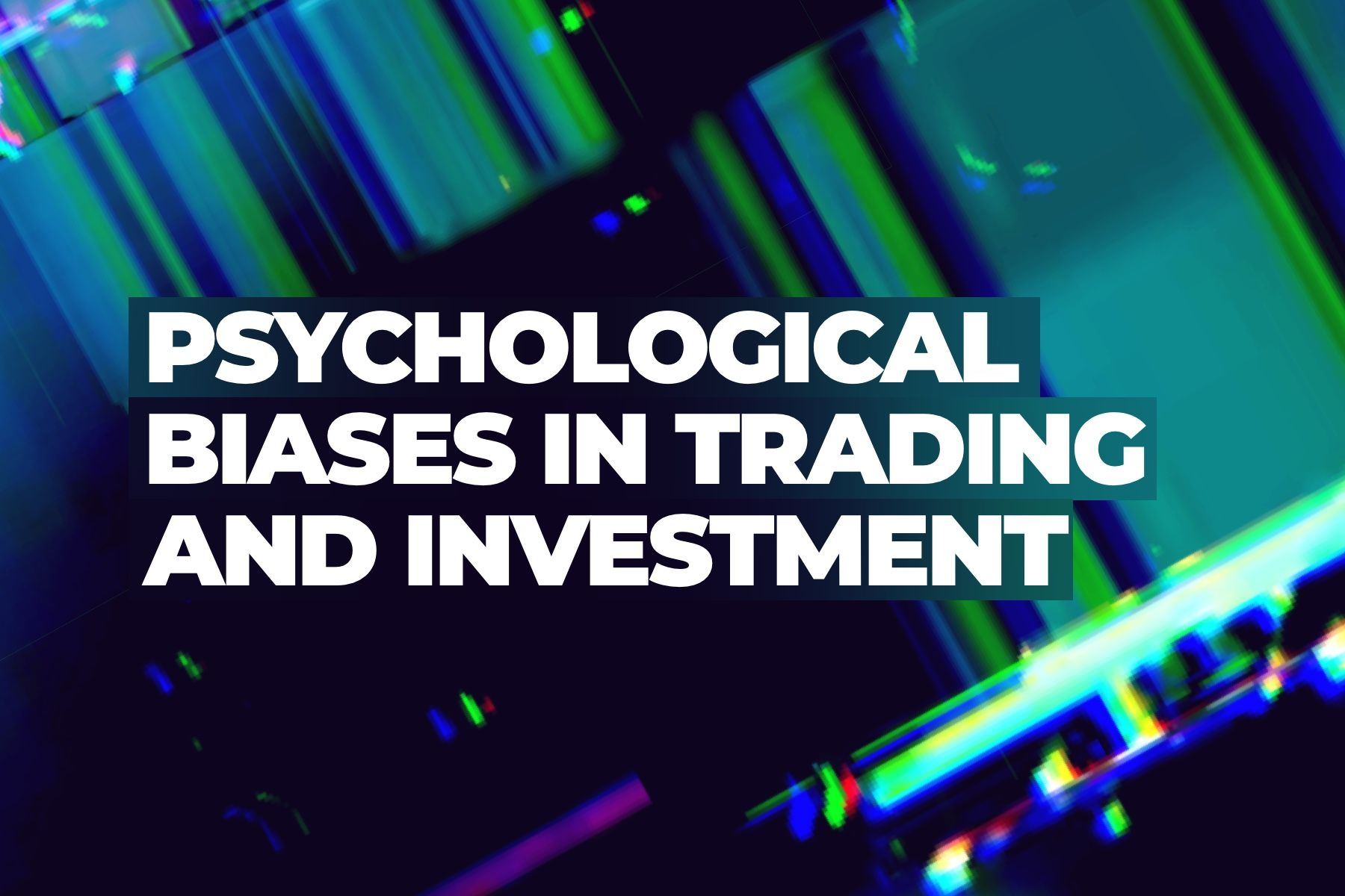 26 psychological biases lead to losses in crypto trading
