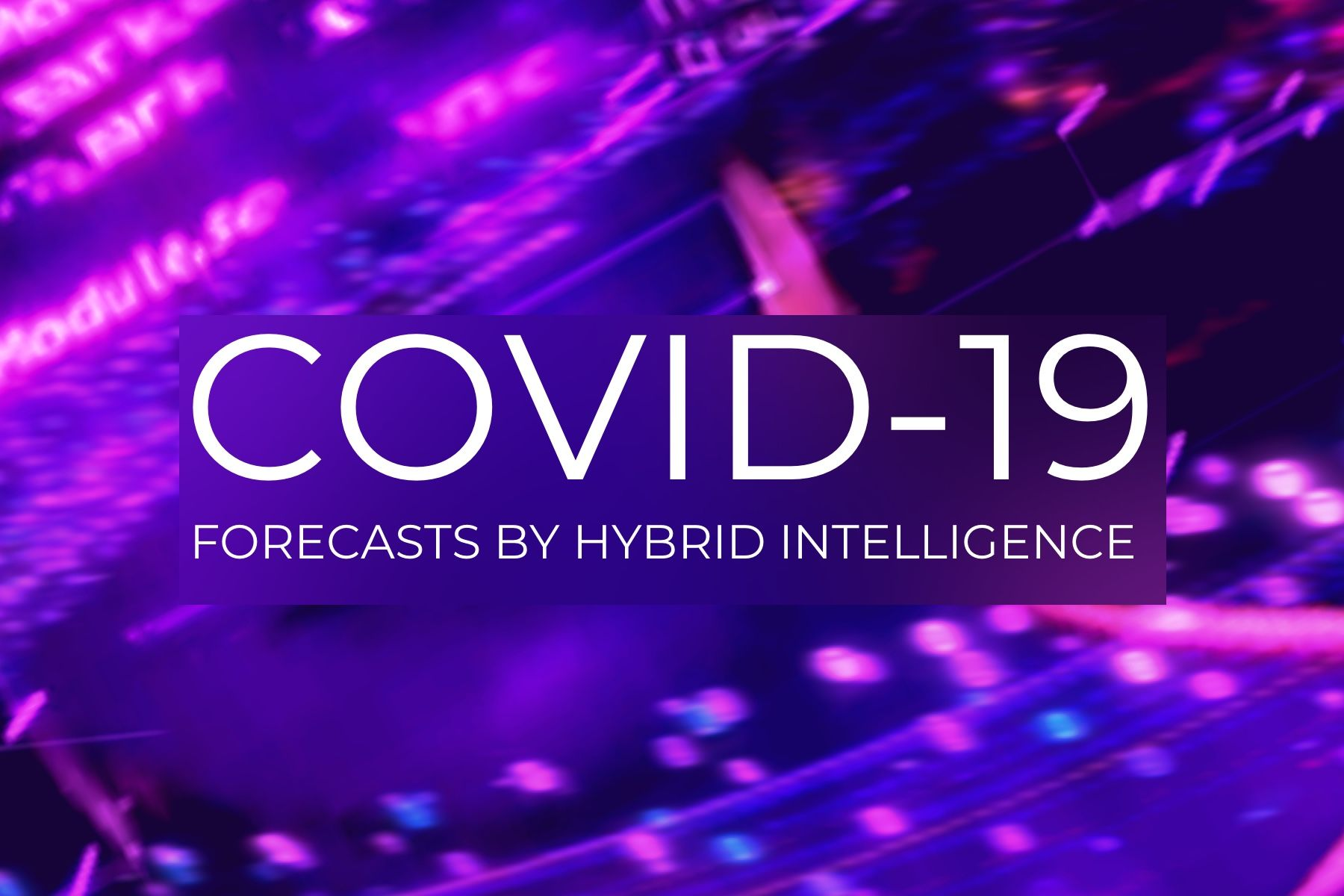 COVID-19 forecasts by Hybrid Intelligence: end of the pandemic, vaccine date, GDP impact